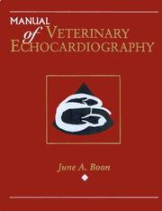 Cover of: Manual of veterinary echocardiography by June A. Boon