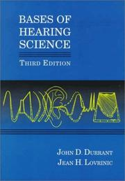 Bases of hearing science by John D. Durrant