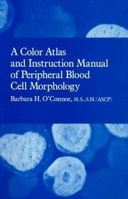 Cover of: color atlas and instruction manual of peripheral blood cell morphology | Barbara H. O