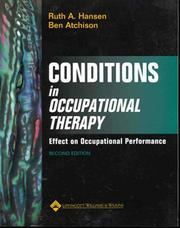Cover of: Conditions in Occupational Therapy | Ruth Hansen, Ben Atchison
