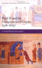 Cover of: Basil II and the governance of Empire (976-1025) | Catherine Holmes