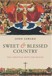 Cover of: Sweet and Blessed Country | John Saward
