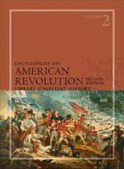 Cover of: Encyclopedia of the American Revolution, 2nd Edition (Library of Military History) | Harold E. Selesky