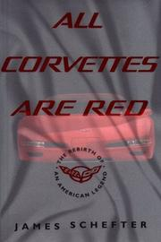All corvettes are red by James L. Schefter