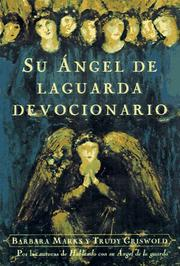 Cover of: Su ángel de la guarda devocionario | Trudy Griswold