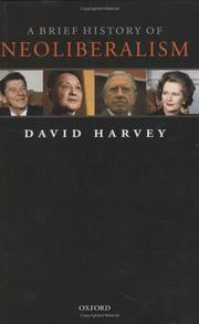 Cover of: A Brief History of Neoliberalism | David Harvey