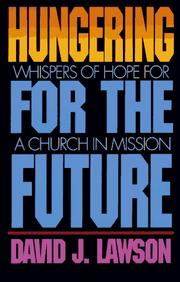 Cover of: Hungering for the future | David J. Lawson
