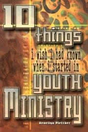Cover of: 10 things I wish I had known when I started in youth ministry | Reuellyn Pletcher