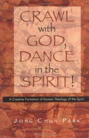 Cover of: Crawl with God, dance in the spirit!
