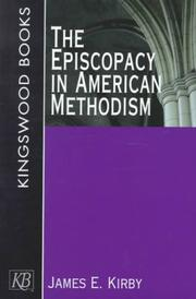 Cover of: The Episcopacy in American Methodism