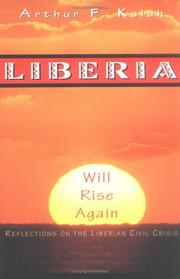 Cover of: Liberia will rise again | Arthur F. Kulah