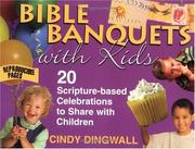 Cover of: Bible Banquets With Kids