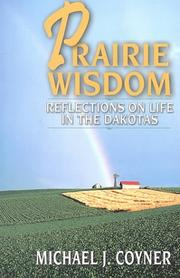 Cover of: Prairie wisdom | Michael J. Coyner