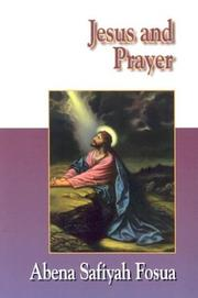 Cover of: Jesus and Prayer (Jesus Collection)