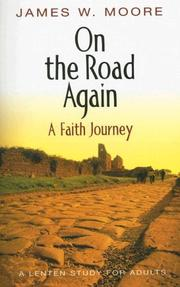 Cover of: On the Road Again : A Faith Journey | James W. Moore