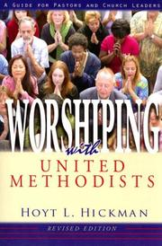 Cover of: Worshipping With United Methodists | Hoyt L. Hickman