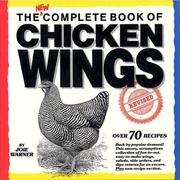 Cover of: The New Complete Book of Chicken Wings | Joie Warner