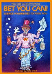 Cover of: Bet you can!: science possibilities to fool you