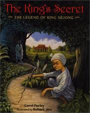 Cover of: The king's secret: the legend of King Sejong