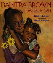 Cover of: Danitra Brown Leaves Town | Nikki Grimes
