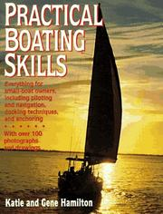 Cover of: Practical boating skills | Katie Hamilton