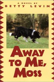 Cover of: Away to me, Moss!