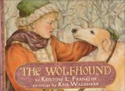 Cover of: The wolfhound | Kristine L. Franklin