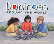 Cover of: Dominoes around the world | Mary D. Lankford