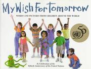 Cover of: My Wish for Tomorrow |