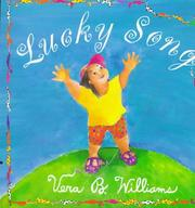 Cover of: Lucky song | Vera B. Williams