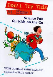 Cover of: Don't Try This at Home: Science Fun for Kids on the Go