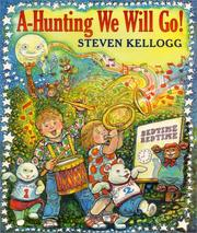 Cover of: A-hunting we will go! | Kellogg, Steven.