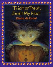 Cover of: Trick or treat, smell my feet