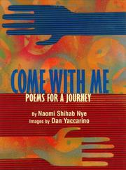 Cover of: Come with me | Naomi Shihab Nye