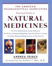 Cover of: The American Pharmaceutical Association practical guide to natural medicines | Andrea Peirce