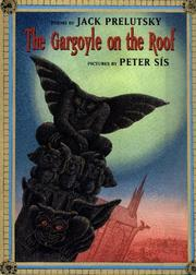 The gargoyle on the roof by Jack Prelutsky