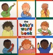 Cover of: The baby's word book | Williams, Sam