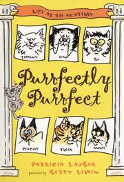 Cover of: Purrfectly Purrfect: Life at the Acatemy