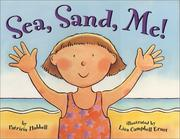 Cover of: Sea, sand, me!