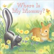 Cover of: Where is my mommy?