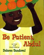 Cover of: Be patient, Abdul | Dolores Sandoval