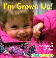 Cover of: I'm grown up!