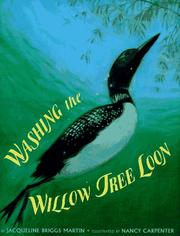 Cover of: Washing the Willow Tree Loon | Jaqueline Briggs Martin