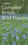 Cover of: Complete British Wild Flowers (Collins Complete Photo Guides) | Paul Sterry