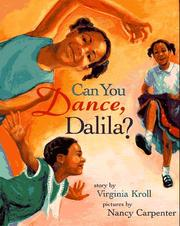 Cover of: Can you dance, Dalila? | Virginia L. Kroll
