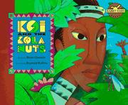 Cover of: Koi and the kola nuts