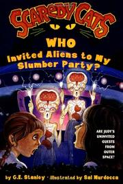 Cover of: Who invited aliens to my slumber party?