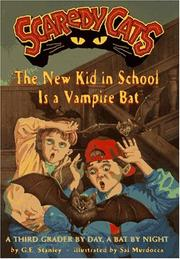 Cover of: The new kid in school is a vampire bat