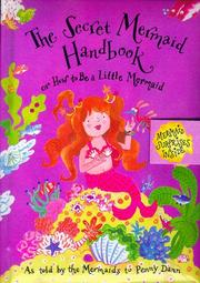 Cover of: The secret mermaid handbook, or, How to be a little mermaid