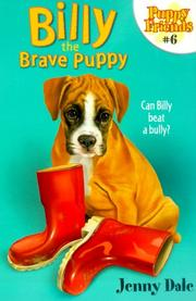 Cover of: Billy the Brave Puppy (#6 Puppy Friends) | Jenny Dale